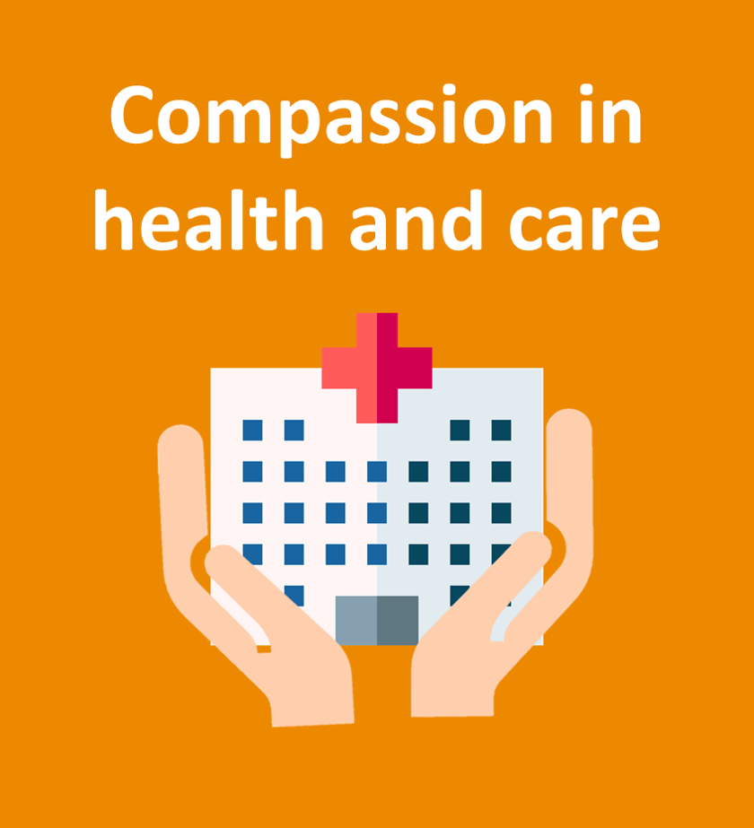 Compassion in health and care